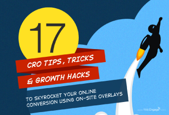 17 Tips, Tricks And Growth Hacks To Skyrocket Your Conversions Using Website Pop-ups
