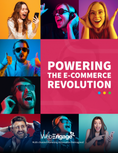 How WebEngage Powers The E-Commerce CRO Revolution
