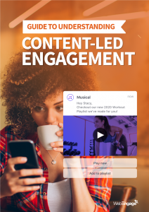 Guide to Media & Entertainment (OTT) Content-led Engagement