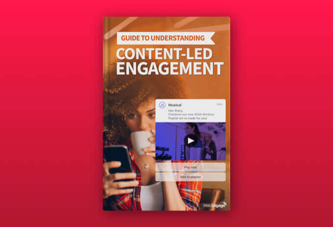 Guide to Understanding Content-led Engagement for Media & Entertainment Businesses