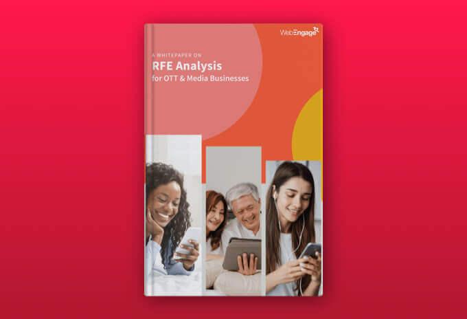RFE Analysis for OTT & Media Businesses
