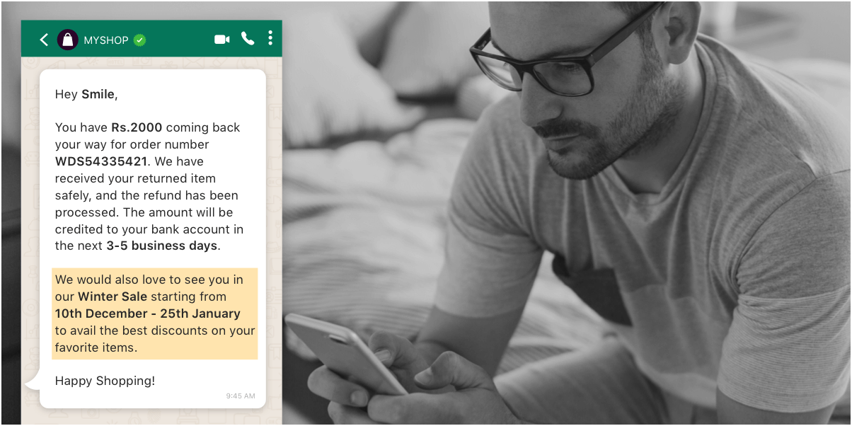 Send hyper-personalized promotional campaigns, even on WhatsApp