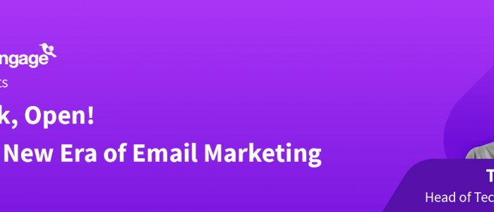 Click, Open!  The New Era of Email Marketing
