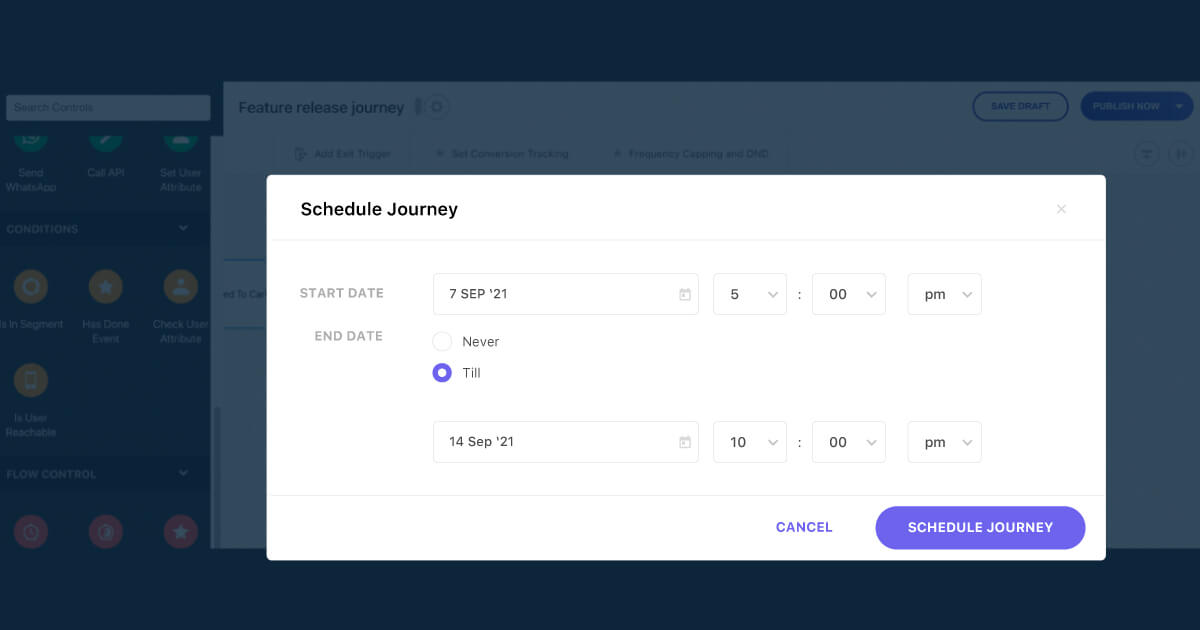 Schedule your journeysahead of time with WebEngage's Journey Designer