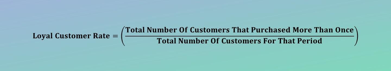 Loyal Customer Rate Calculator