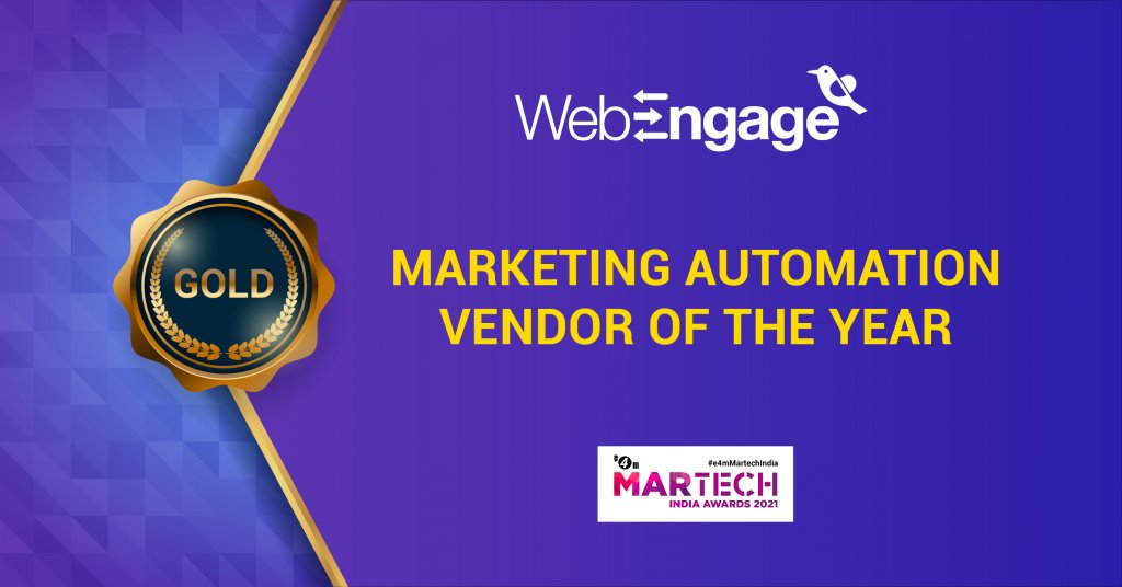 MarTech India Awards | WebEngage Crowned Martech Vendor of the Year